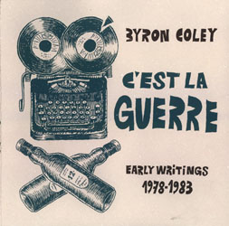 C'est la guerre : Early Writings  1978-1983 de Byron Coley