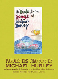 Words to the songs (limited edition)<BR> Paroles de chansons (tirage de t�te) de Michael Hurley